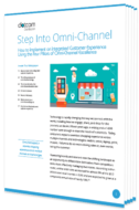 Step Into Omni-Channel