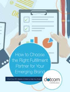 How to Choose the Right 3PL Fulfillment Partner - Dotcom Distribution