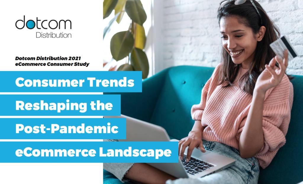 2021 Dotcom Distribution eCommerce Study
